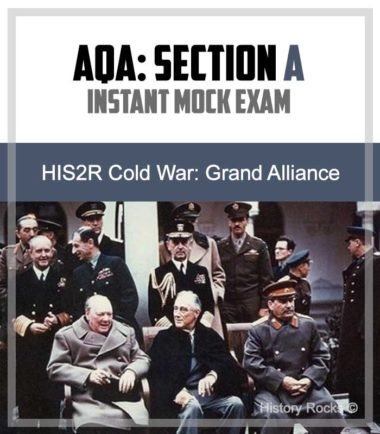 AQA HIS2R Cold War Section A: Instant Mock – Grand Alliance