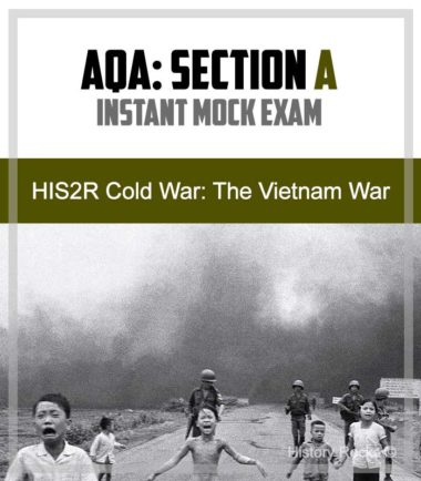 AQA HIS2R Cold War Section A: Instant Mock – The Vietnam War