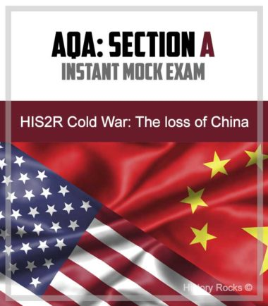 AQA HIS2R Cold War Section A: Instant Mock – The loss of China
